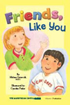 Friends, Like You - Early Education Kit