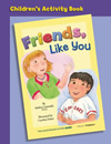 Friends, Like You - Set of 30 Children's Activity Books