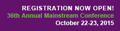 Mainstream Conference Registration Open